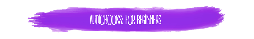 howto_audiobooksforbeginners.PNG