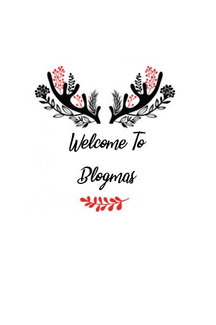 1_welcometoblogmas